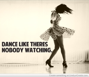 dance_like_theres_nobody_watching_xx-206287