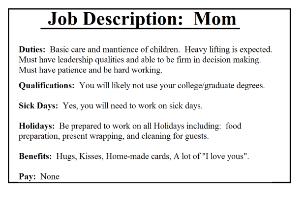 Mom Job Description